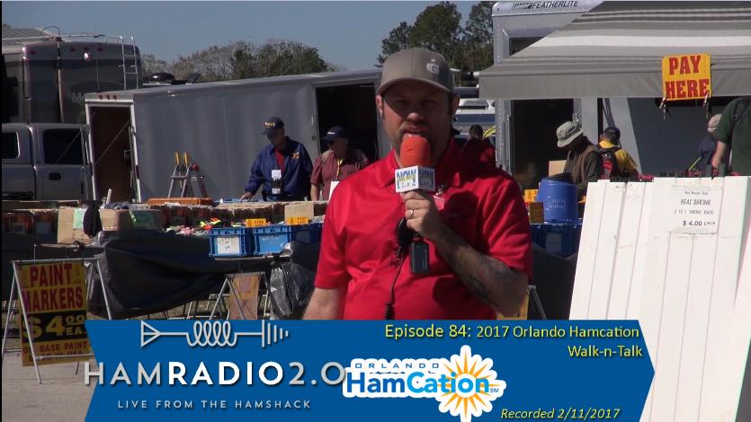 Episode 84: 2017 Orlando Hamcation Walk-n-Talk