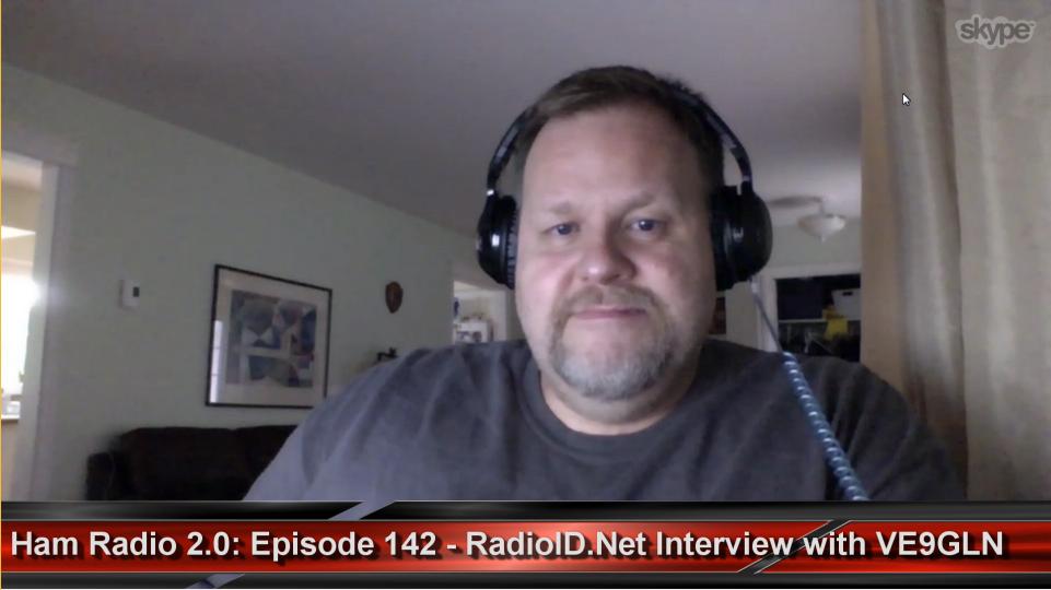 Episode 142: RadioID net Updates with VE9GLN - Ham Radio 2 0