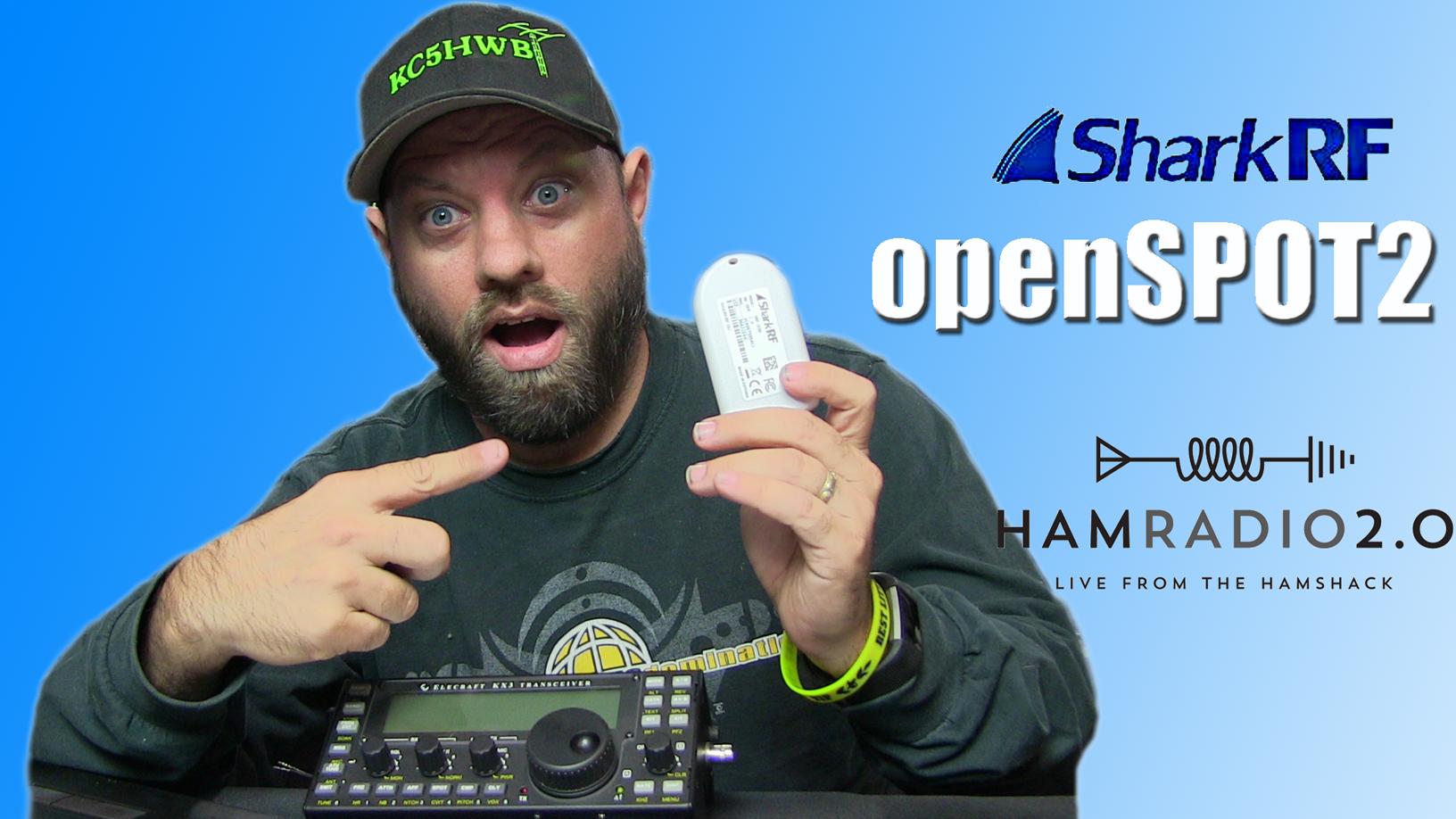 Episode 160: SharkRF openSPOT2 Debut and Setup
