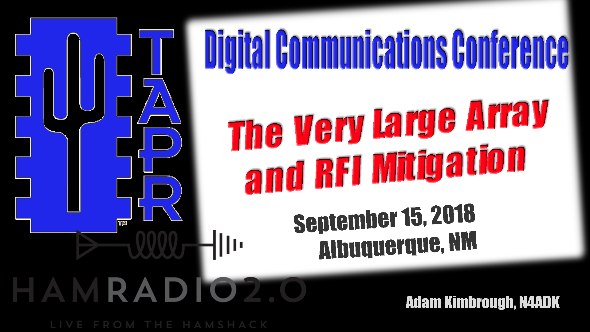 Episode 183: The Very Large Array and RFI Mitigation, TAPR DCC 2018