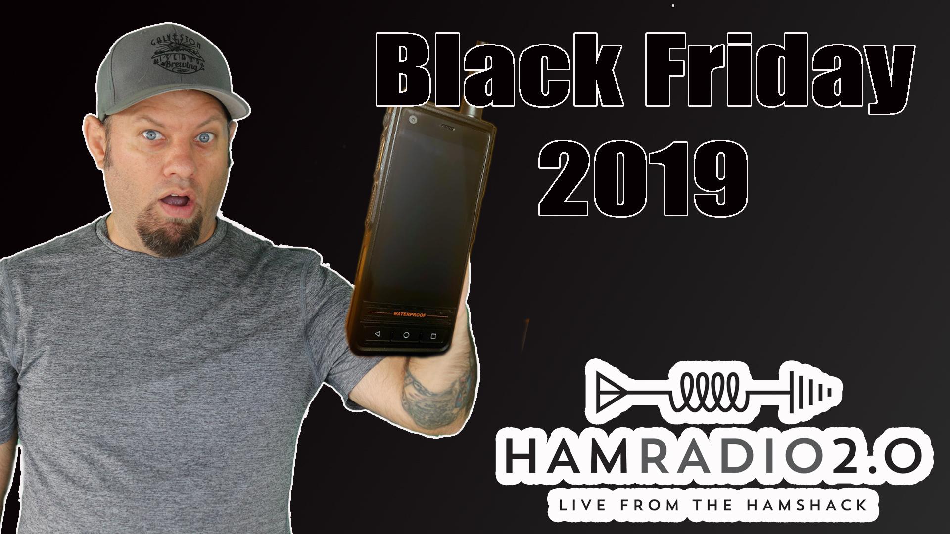 Episode 270: Black Friday 2019 For Ham Radio, Day 2