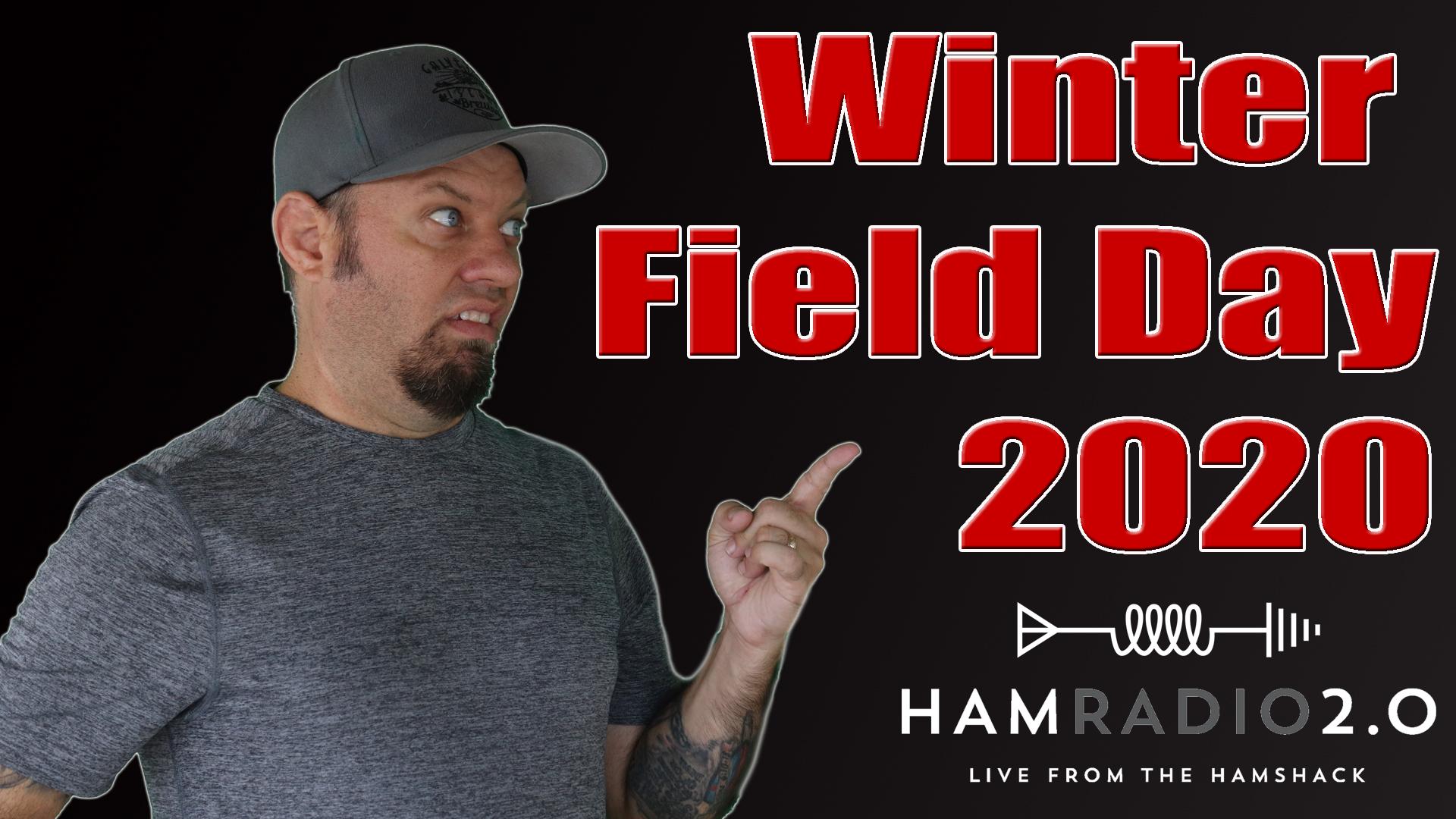 Episode 307: Winter Field Day 2020 for Ham Radio