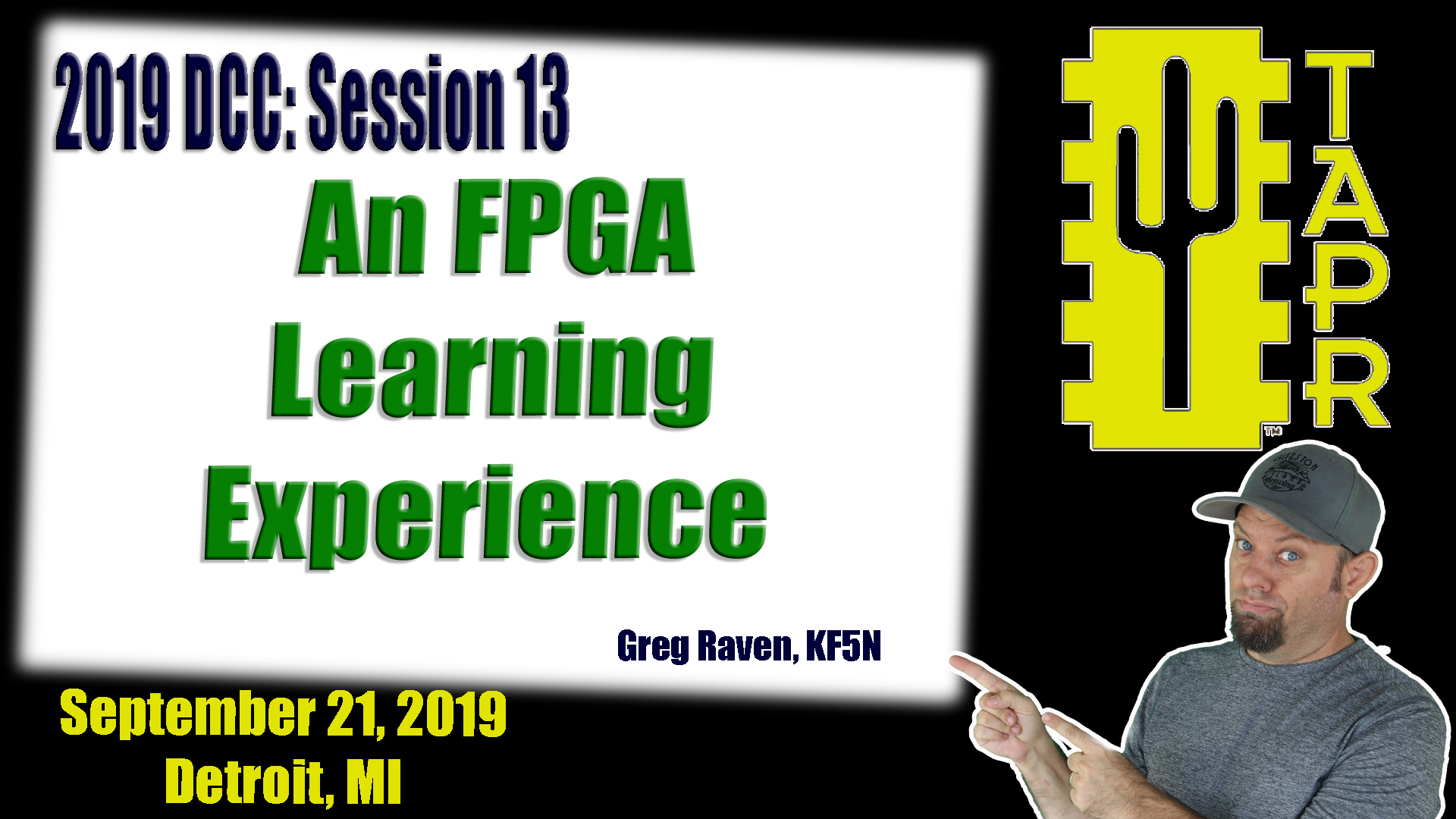Episode 298: An FPGA Learning Experience | 2019 TAPR DCC