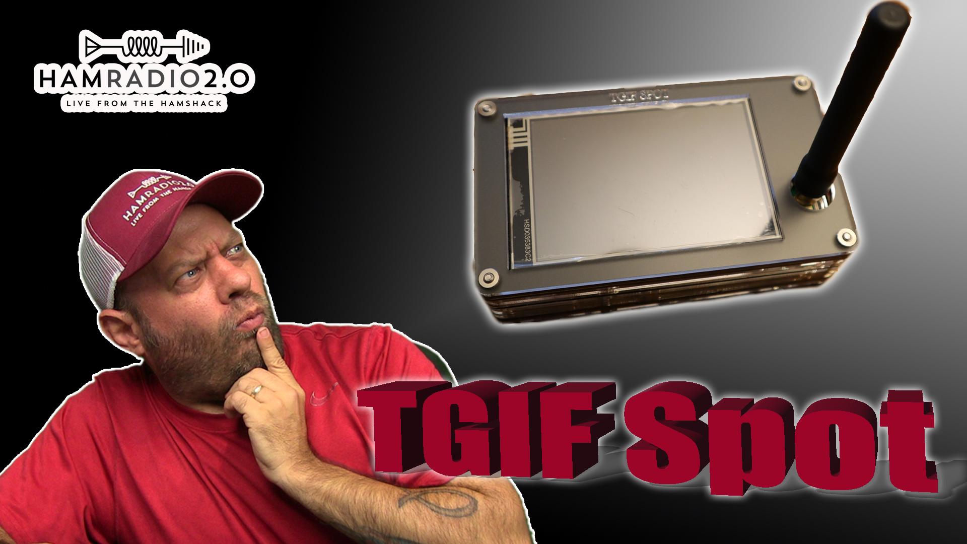 Episode 340: TGIF Network | Pi-Star Hotspot Setup – Best DMR Hotspot 2020
