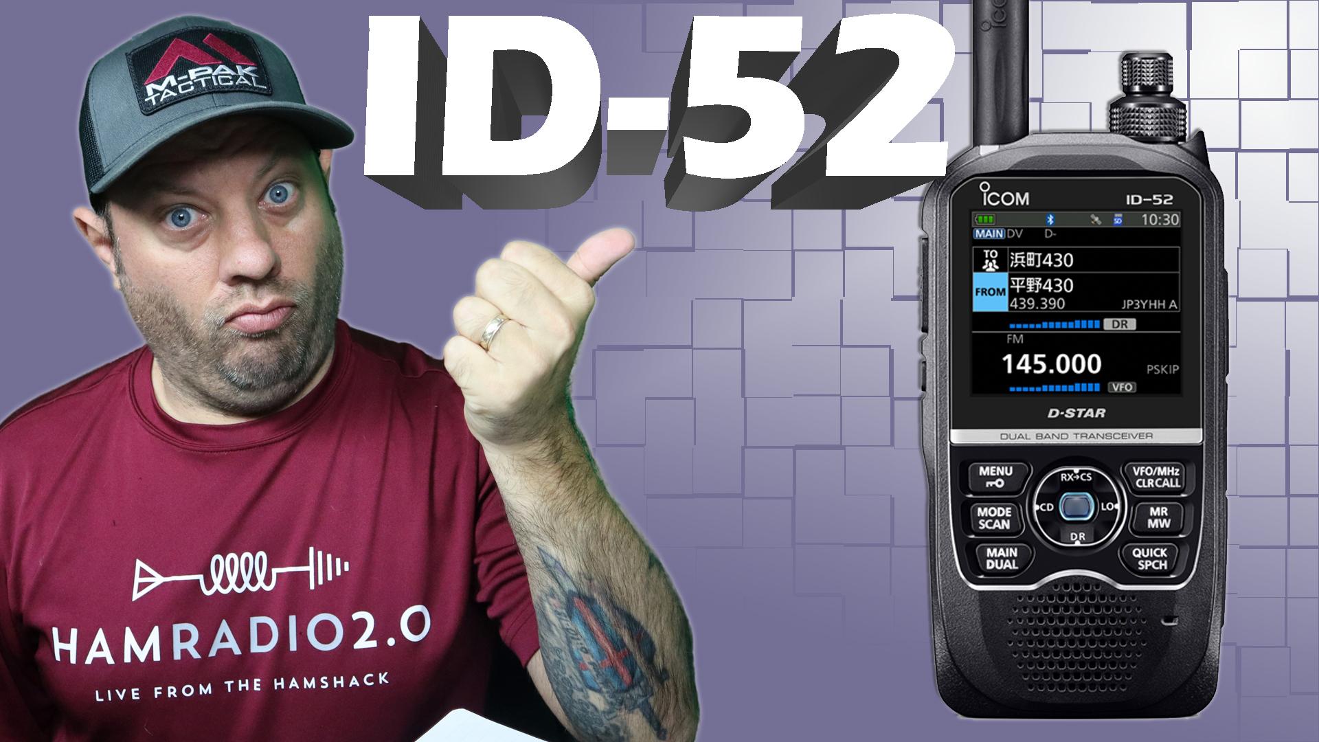 Episode 431: Icom Reveals the ID-52A/E Dual Band DSTAR Radio | New DSTAR Radio Announced!