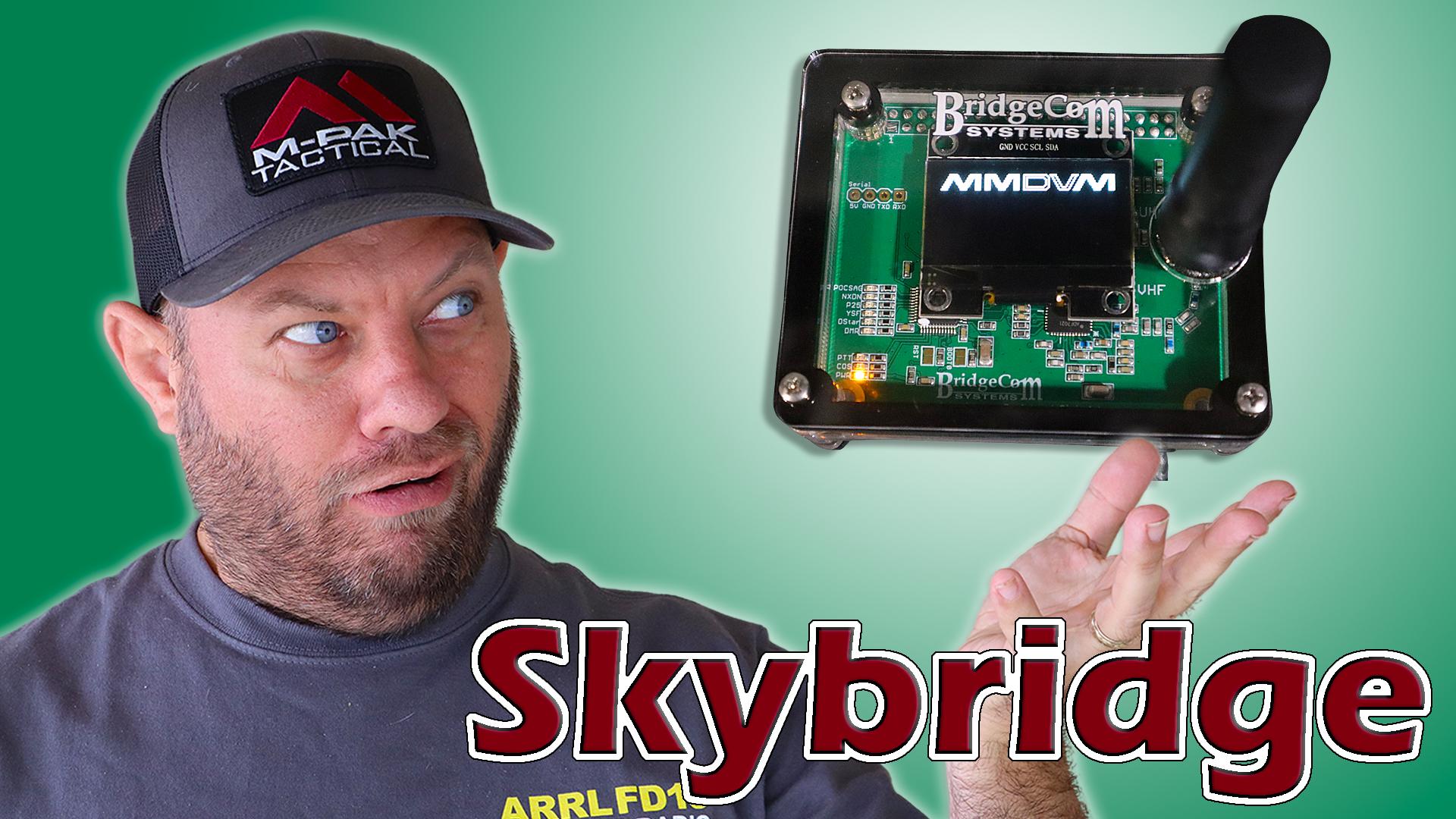 Episode 458: Bridgecom Systems REVEALS the Skybridge Hotspot | EASY Pi-star Setup