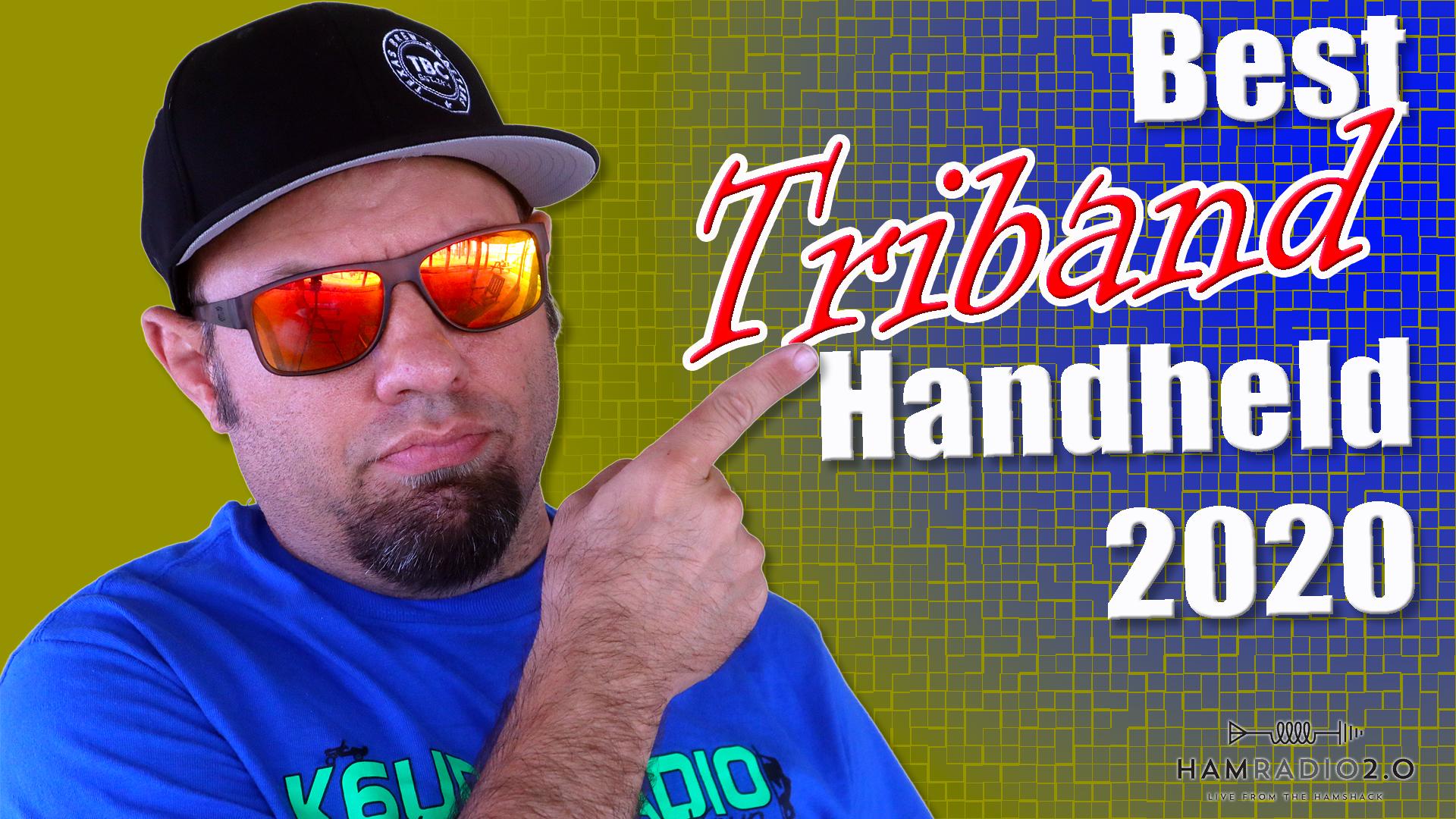 Episode 462: Best Handheld Ham Radio TRI BAND for 2020 – Tri Band Radio Comparison