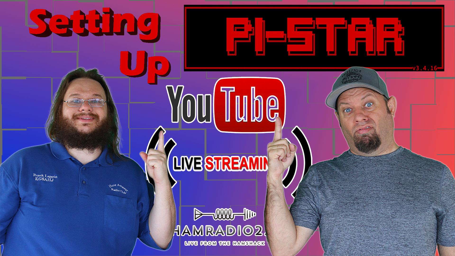 Episode 494: Setting Up Pi Star From Scratch – Ham Radio Livestream