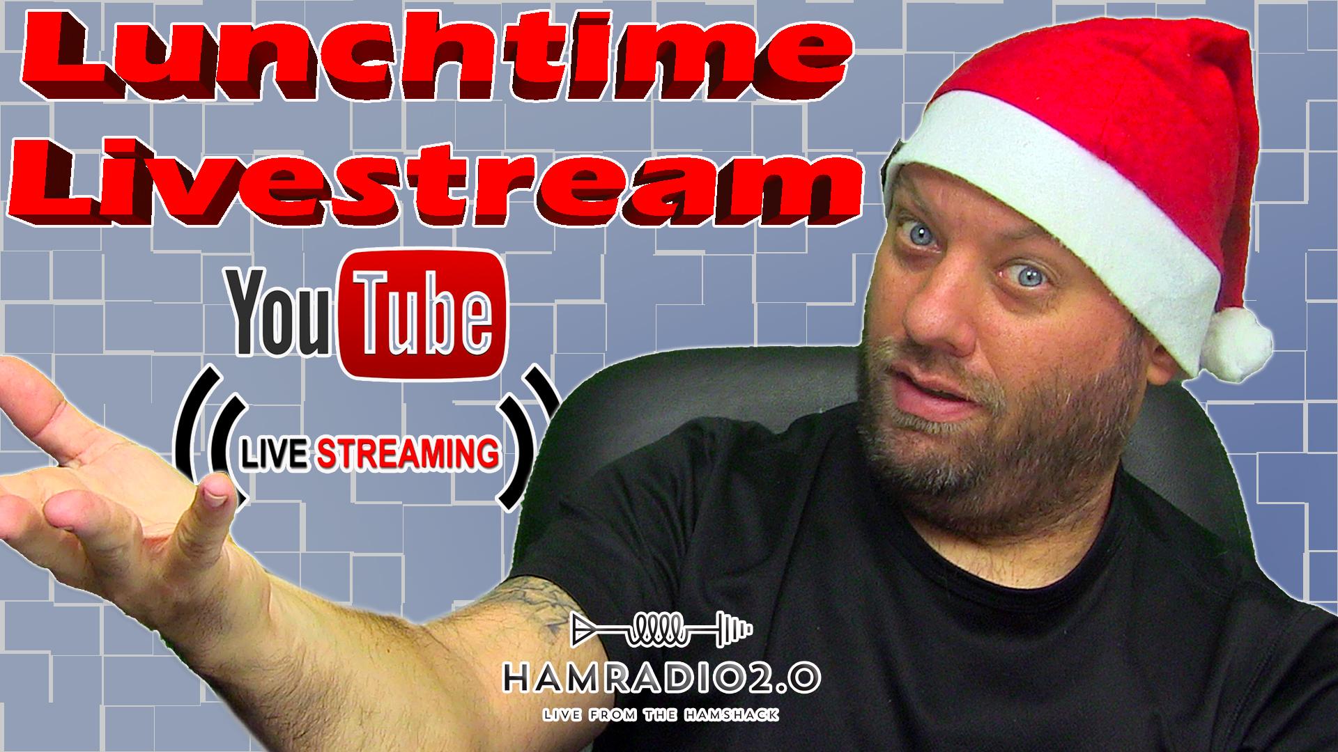 Episode 513: Giving Back – Ham It Forward – Lunchtime Livestream for Ham Radio
