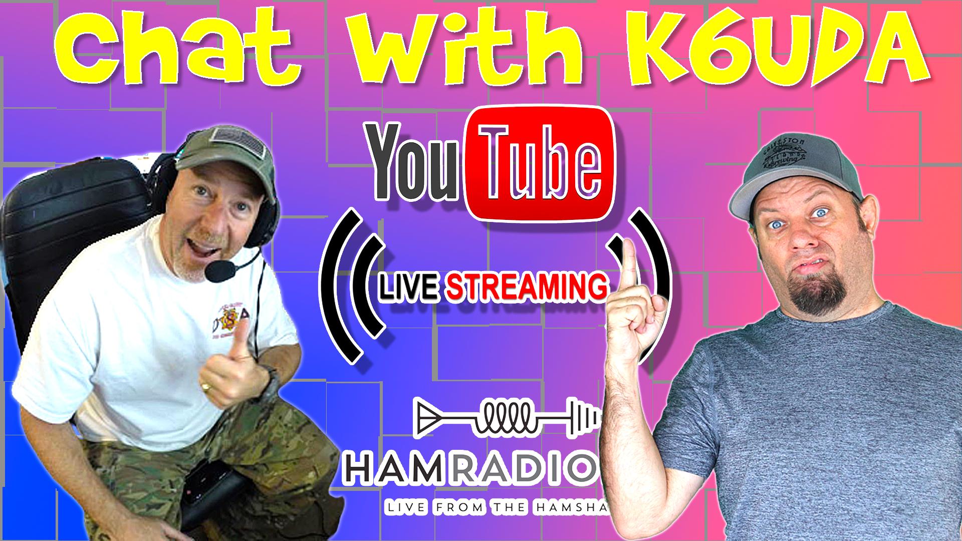 Episode 517: K6UDA Exits California!  Lunchtime Livestream