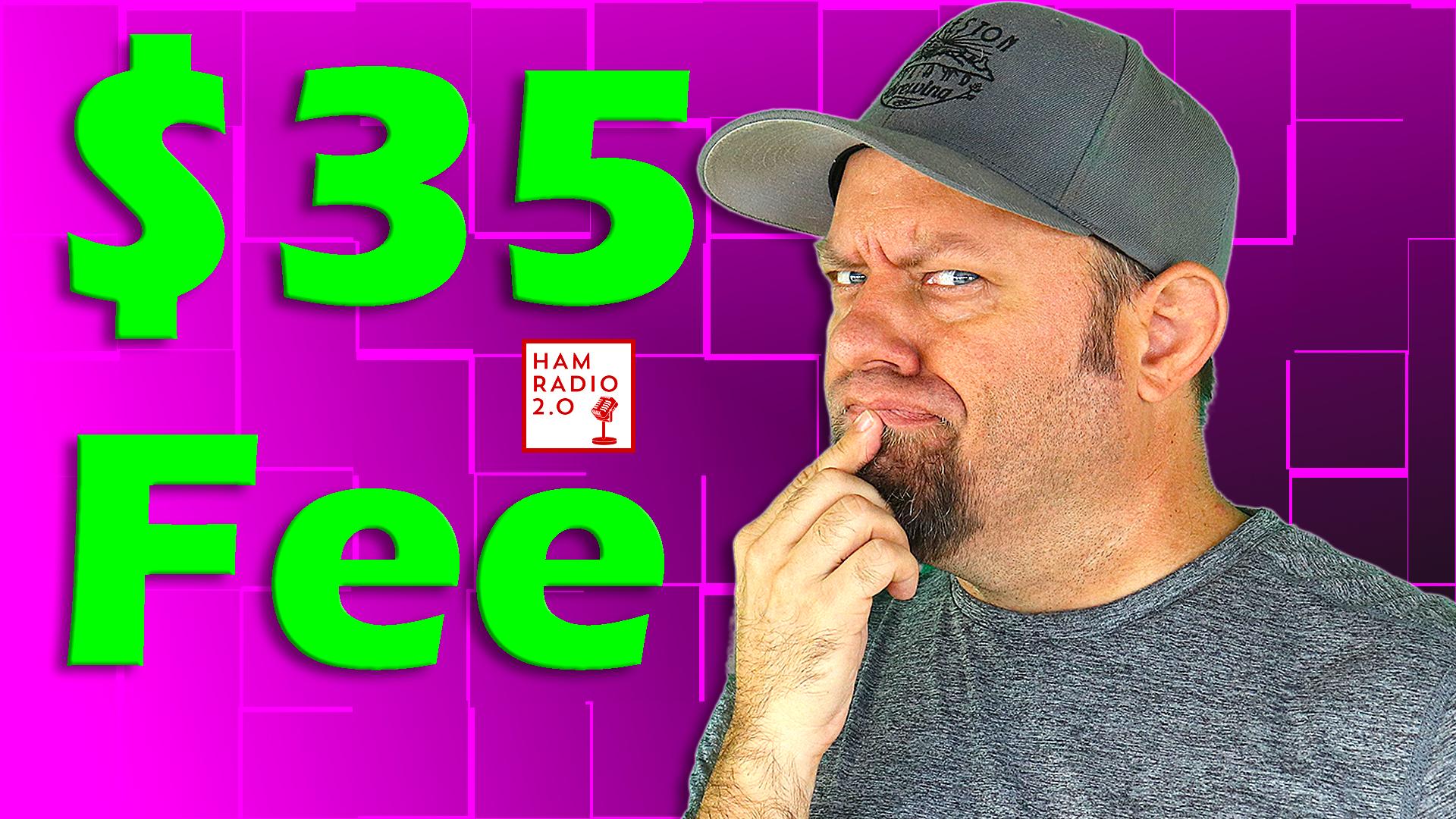 Episode 523: FCC Sets Amateur License Fee at $35   Ham Radio License Fee