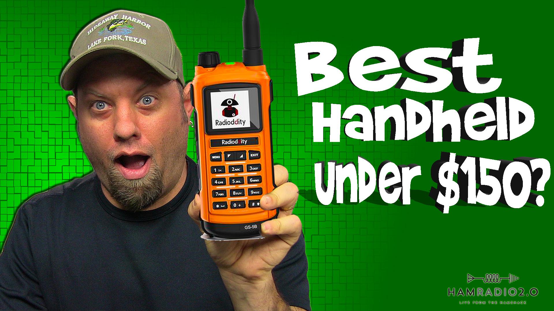 Episode 573: Best Handheld Ham Radio Under $150 | 2021 HT Ham Radio Guide