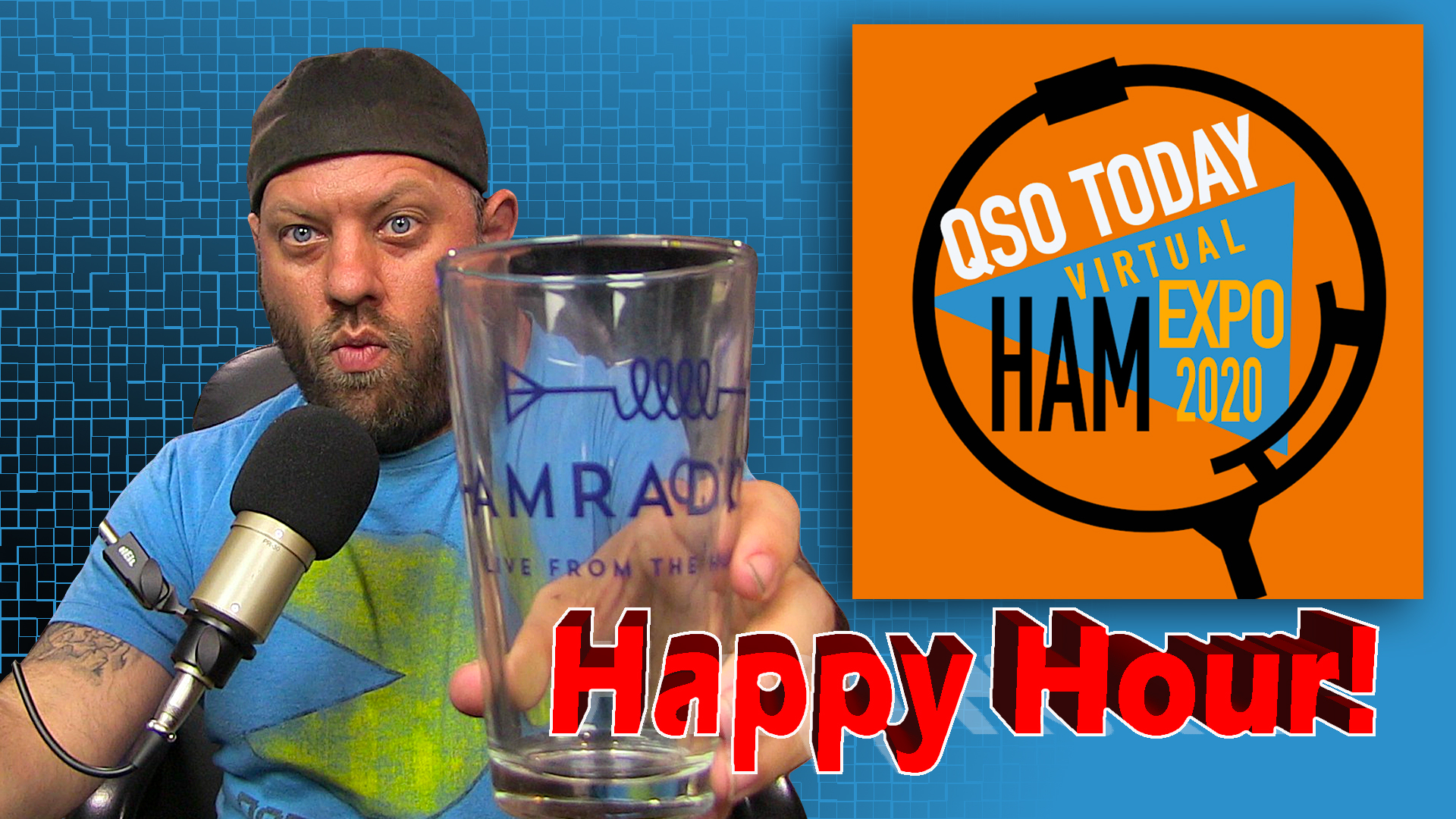 Episode 571: Ham Radio Happy Hour for March 2021 – LIVE from the QSO Today Virtual Ham Expo!